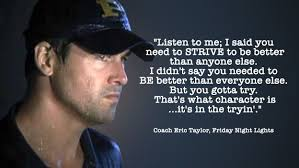 Friday Night Lights Quotes Delectable A Great Quote From A Brilliant Show This Quote Really Sums Up What
