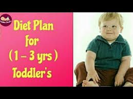 3 Years Old Baby Boy Diet Chart Food Chart For 1 3 Yrs Toddlers Diet Plan For 1 3 Kids