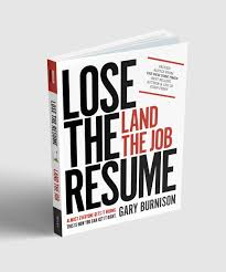 Lose The Resume Land The Job New Book By Korn Ferry Ceo Gary