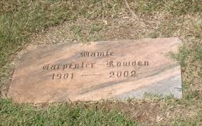 101 - Mamie Carpenter Rowden - Rose Hill Burial Park - OKC, OK - Headstones  of Centenarians on Waymarking.com