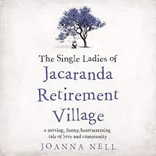 Jacaranda Afrikaans Top 20 Chart Amazon Com The Single Ladies Of Jacaranda Retirement