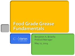 Grease Grades Chart Food Grade Grease Fundamentals