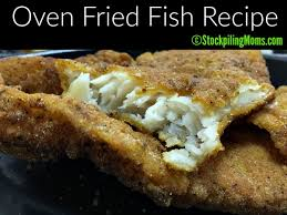 oven fried fish recipe that tastes just like you have gone to a fish fry
