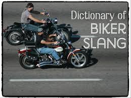biker slang motorcycle lingo axleaddict