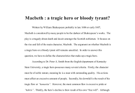 how to write an essay introduction about macbeth essay questions he compromises his honor and negates moral responsibility to attain power and position which result in his tragic end