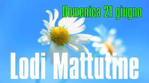 Lodi Mattutine, Domenica 21 Giugno - YouTube