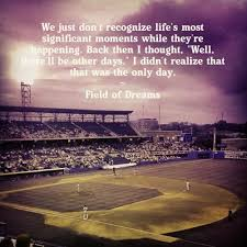 Field Of Dreams Quote