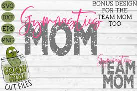 200+ vectors, stock photos & psd files. Gymnastics Mom Bonus Team Gymnast Mom Sports Svg Cut File Crunchy Pickle Svg Cut Files