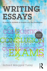 writing essays a guide for students in english and the humanities writing essays a guide for students in english and the humanities 2nd edition paperback routledge