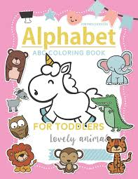 Abc coloring books for toddlers book16: Abc Coloring Book For Preschoolers Abc Coloring Books For Toddlers High Quality Black And White Alphabet Coloring Book For Kids Ages 2 4 Toddler Abc