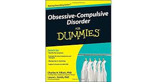 <b>Obsessive</b>-<b>Compulsive</b> Disorder For Dummies by Charles H. Elliott ...