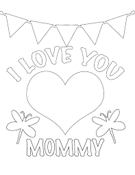 I Love Mom Coloring Pages Printable To Print Mother Free Lavigneo