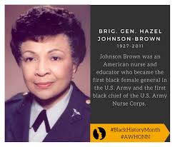 Hazel Johnson-Brown (Brig. Gen. Hazel... - AWHONN - The Association of  Women's Health, Obstetric and Neonatal Nurses | Facebook
