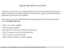 Authorization Specialist Cover Letter Cover Letter Payroll