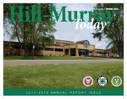 Hill-Murray Today - Spring 2016 - 2014-2015 Annual Report by Hill-Murray  School - issuu
