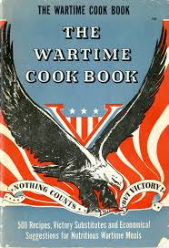 The Wartime Kitchen And Garden World War Ii Whats Cookin Special Collections