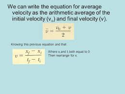 we can write the equation for average velocity as the arithmetic average of the initial velocity