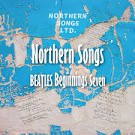 Beatles Beginnings, Vol. 7: Northern Songs