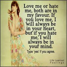 Love Me Or Hate Me Quotes Amazing Short Positive Quotes Love Me Or Hate Me Both Are In My Favor If