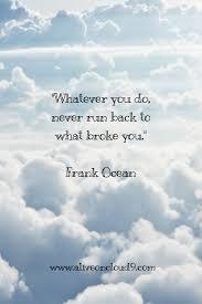 Inspirational Quote Frank Ocean Quotes Weisheiten Zitate Sprüche