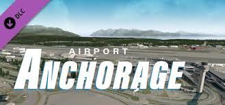 X Plane 11 Add On Aerosoft Airport Anchorage On Steam
