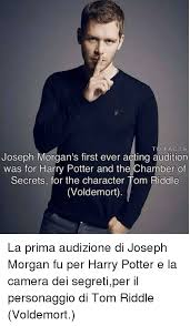 acirc best memes about harry potter and the chamber of secrets facts harry potter and memes to facts joseph morgan s first ever acting audition