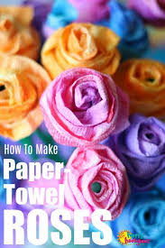 Rose Flower With Paper How To Make Paper Towel Roses That Look Real Happy Hooligans