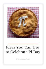 This mathematical ratio is an honour to the famous ratio's first few digits, 3.14. Ideas You Can Use To Celebrate Pi Day Kristin Moon Science
