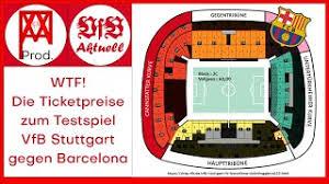 Verein für bewegungsspiele stuttgart 1893 e. Wtf Die Ticketpreise Zum Testspiel Vfb Stuttgart Gegen Barcelona Vfb Aktuell 4 Youtube
