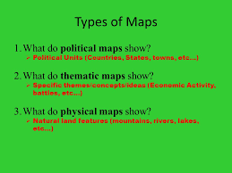 part 1 five themes of geography ppt download What Do Political Maps Show types of maps what do political maps show what do thematic maps show what do political maps show us