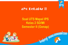 Kelas 10 sma sejarah indonesia semester 1 siswa. Soal Uts Ips Kelas 2 Sd Semester 2 Genap Terbaru Dan Kunci Jawaban