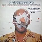 Phil Spector's 20 Greatest Hits