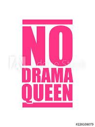No Drama Queen Pink Balken Stempel Keine Cool Frau Prinzessin