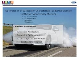 mediacenter th international conference advanced suspension ford motor company presents optimisation of automotive suspension characteristics