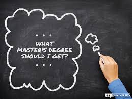 what master s degree should i get what master s degree to get
