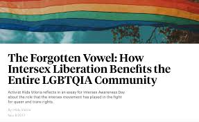 essays intersex campaign for equality essays our e d s latest the forgotten vowel how intersex liberation benefits the entire lgbtqia community