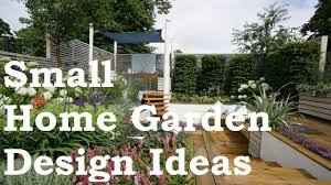 Small Picture Small Home Garden Design Ideas YouTube