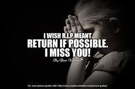 I Will Miss You Quotes Awesome I Wish RIP Meant