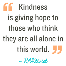 Kindness Quotes Awesome Random Acts Of Kindness Kindness Quotes