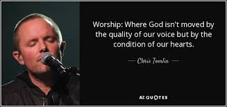 Worship Quotes Best TOP 48 QUOTES BY CHRIS TOMLIN AZ Quotes