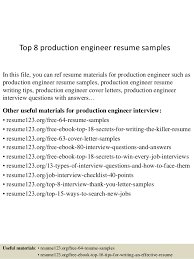 Top 8 production engineer resume samples In this file, you can ref resume  materials for ...