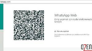 Whatsapp web QR kodu taramıyor sorunu çözümü - Ozengen