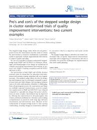 Pdf Pros And Cons Of The Stepped Wedge Design In Cluster