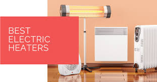 best electric heaters for 2021 heat