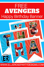 Birthday Boy Banner Design The Avengers Happy Birthday Printables Looking For A Free