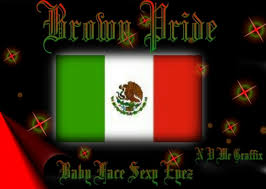 mexican pride sayings. Delighful Pride Mexican Pride Sayings Download In