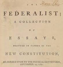 tips for crafting your best purpose of federalist papers  the federalist papers excerpts