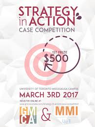 events gmca the graduate management consulting association at the university of toronto mississauga gmca utm is proudly hosting the strategy in action case