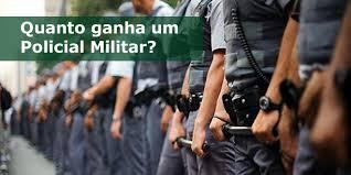 Resultado de imagem para REMUNERAÇÃO DOS POLICIAIS MILITARES