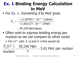 ex 1 binding energy calculation in mev